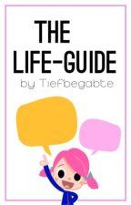 The Life-Guide by Tiefbegabte by Tiefbegabte