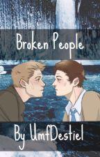 Broken people  [Destiel Highschool AU] by UmfDestiel