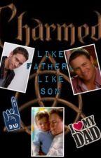 Like Father, Like Son by C4_Faith16