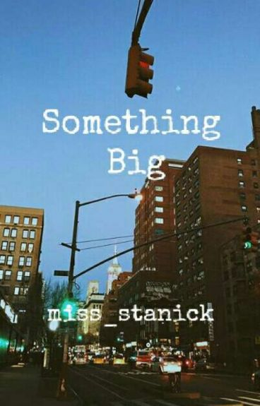 Something Big S.M  (1)