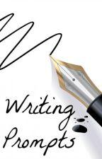 Writing Prompts by ZheAwesomenessGirl