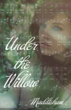 Under the Willow by maddieham