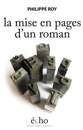 Mise en pages d'un roman by PhilippeRoy
