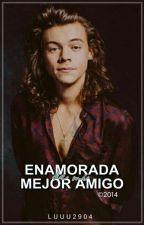 Enamorada De Mi Mejor Amigo - Harry Styles ♥EDITANDO by Luuu2904