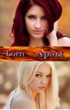 Annie And Chasity Torn Apart  (The Dead Awoken Inside - Into The City) (Book 1 - Season 1) by MoonbeamHeldHigh