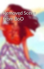 Removed Scene from BoO by Silena_Beauregard