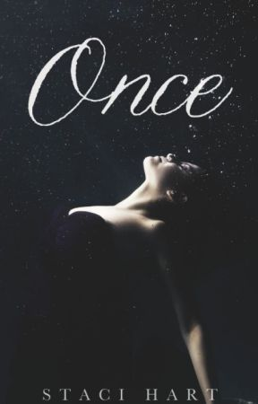 Once by StaciHart