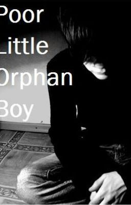Poor Little Orphan Boy