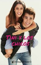 Tini y los chicos (adaptada) EPNJ 2 by TinistaForever3