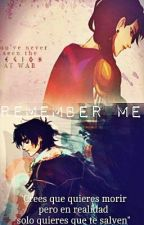 Remember me... |Nico Di Angelo y tú| by _Backbiter18_
