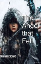 The Angel that Fell by casflowercrowns