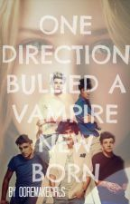 one direction bullied a vampire new born by 00remakegirls