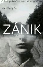 Zánik by -MaryK-