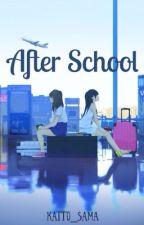 After School ( yuri/ lesbian/ GirlxGirl / Lesbian stories ) by Kaito_sama