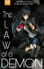 The Law of a Demon [ON GOING] by IamMissMie