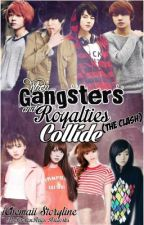 When Gangsters and Royalties Collide (The Clash) by iChemaii
