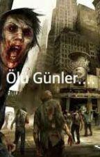 Ölü Günler.... by THEKILIANREX