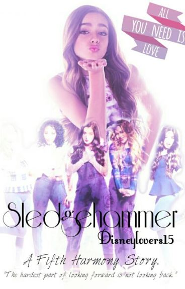 Sledgehammer(Adopted by fifth harmony)