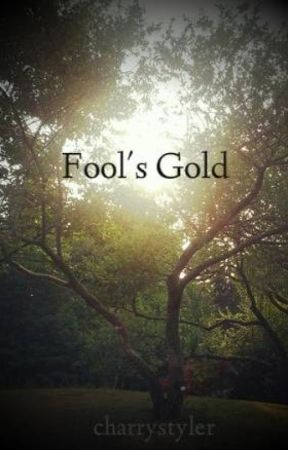 Fool's Gold - h.s. by charrystyler