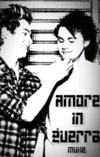 Amore in guerra. [MUKE] by DaughterOfAde