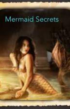 Mermaid Secrets by nerdydancer302