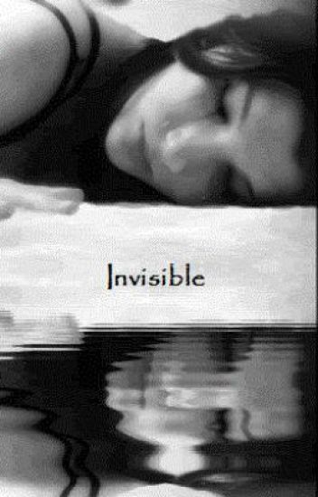 Invisible: A Love Story [Watty Awards 2011]