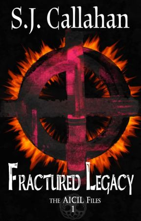Fractured Legacy: Aicil Paranormal Files #1 by SkyeCallahan