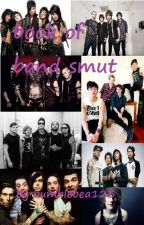 book of band smut *request open* by bumblebea123