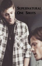 Supernatural One Shots by Yoribombastic