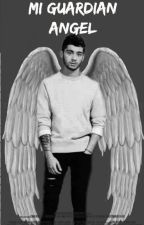 Mi Guardian Angel  | Zayn Malik y tu | by LetiLarryShipper