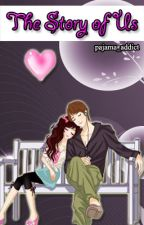 The Story Of Us (To Be Published) by pajama_addict