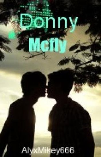 Donny McFly (On Hold)