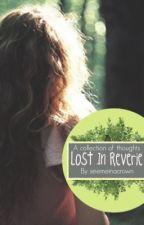 Lost in Reverie by seemeinacrown