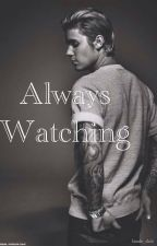 Always Watching by bizzle_duh