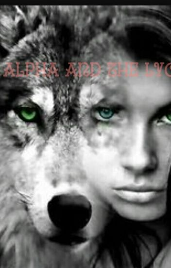 The alpha and the Lycan