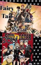 Soul Eater and Fairy Tail by Mixie_The_Dragon