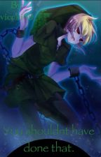 You Shouldn't Have Done That. (BEN Drowned x Reader) by viccki69
