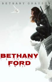 Bethany Ford - A Young Justice Novel (Robin/Dick Grayson Romance) [Completed] by bethanygrace2017