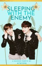 Sleeping With The Enemy (A Kaisoo Fanfic) by kfnye98