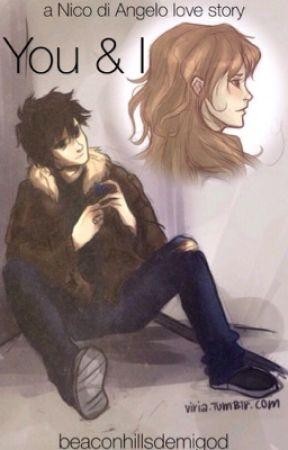 You & I - A Nico diAngelo Love Story (Percy Jackson