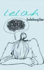 Lelah by belelengdarat