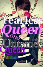 Fearless Queen and Untamed Queen by Gam-giGum