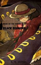 Black Diamond [ONE PIECE FANFICTION] by lovefantasy100