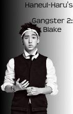 Gangster 2: Blake by Haneul-haru