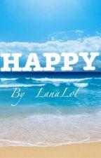 HAPPY by amahasla_