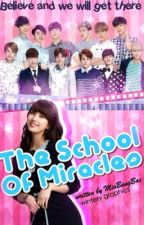 The School Of Miracles (CASTS CLOSED)(Completed) by JEIA-AH