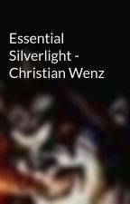 Essential Silverlight - Christian Wenz by fastop
