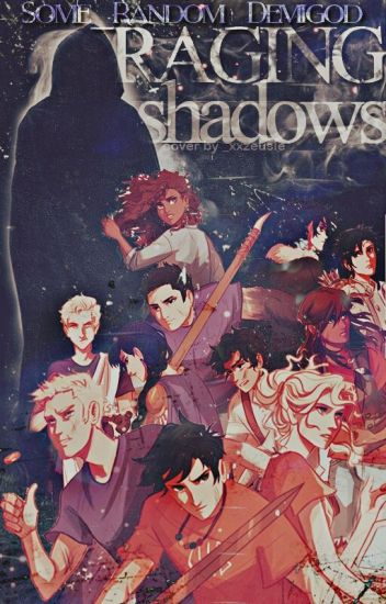Raging Shadows [Percy Jackson]