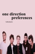 One Direction Preferences by bxdlxndstyles