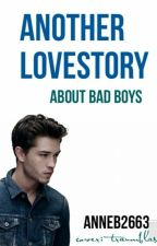 Another love story about Bad Boys by AnneB2663